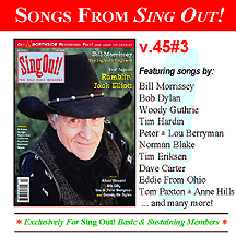CD art for Sing Out! V.45#3: Ramblin' Jack Elliott; Bill Morrissey; Silk City; Peter & Lou Berryman; Alison Kinnaird; Cooney on Dylan