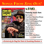 CD art for Sing Out! V.51#3: Ry Cooder, Joan Armatrading, Carolina Chocolate Drops, SONiA and Disappear Fear, Andy Palacio and the Garifuna Collective, Sussie Nielsen, Anne Hills, Emily Smith, plus a Special Report on the State of Folk Music