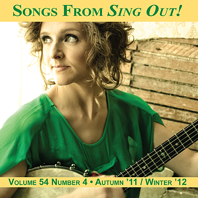 CD art for Sing Out! V.54#4: Abigail Washburn, Brian Peters, Hazmat Modine, Spuyten Duyvil, Dan Bern, Mickey Hart, Joe Crookston & Frank Fairfield