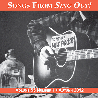 CD art for Sing Out! V.55#1: Woody Guthrie, Young Trad Brits, Cajun Country Revival, Special Consensus, Andy Cohen