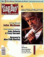 Sing Out! V.42#3: John McEuen, John Roberts and Tony Barrand, Germany's New Folk Revival, Artisan, Hart-Rouge, Rory Block, Laurie Lewis