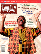 Sing Out! V.44#3: Ladysmith Black Mambazo; Guy & Candie Carawan; Sea Music Primer; The Warner Collection; Lunasa; Joe, Odell & Nate Thompson; Kate Campbell