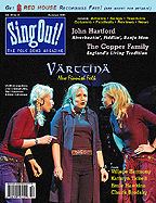 Sing Out! V.45#2: Värttinä; John Hartford; The Copper Family; Village Harmony; Kathryn Tickell; Ernie Hawkins; Chuck Brodsky