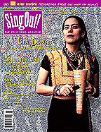 Sing Out! V.45#4: Lila Downs, The Delta Blues Cartel, Ricky Skaggs, Jennifer & Hazel Wrigley, Joel Mabus and a photo essay by John Cohen