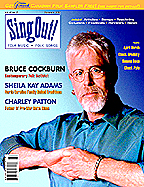 Sing Out! V.46#2: Bruce Cockburn, Sheila Kay Adams and the Sodom Laurel Singers, Charley Patton, April Verch, Susana Baca, Chuck Brodsky and Chuck Pyle