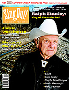 Sing Out! V.46#3: Ralph Stanley, Margaret MacArthur, Jackie Washington, The Be Good Tanyas, Lo'Jo, David Massengill, Kate Rusby and Mary Gauthier