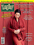 Sing Out! V.47#3: Natalie Merchant, The Wayfaring Strangers, Fourtold (Steve Gillette, Anne Hills, Cindy Mangsen & Michael Smith), Marc & Ann Savoy, Nancy White, Gjallarhorn