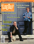 Sing Out! V.48#2: Robin & Linda Williams, Rosalie Sorrels, Townes Van Zandt The Discovery String Band, Ellika & Solo, and Haugaard & Hoirup