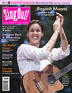 Sing Out! V.48#3: Souad Massi, Ollabelle, Fado, Jonathan Byrd & Dromedary, The Wailin' Jennys, Dervish and Eric Von Schmidt
