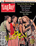 Sing Out! V.50#1: Uncle Earl, Trio Mio, Kimmo Pohjonen, Sons of the Never Wrong, Kiran Ahluwalia, Otis Taylor & The Grascals