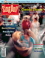 Sing Out! V.50#4: Contra Dance, Hungarian Folk Music, KlezKamp, Danu, David Wilcox, Roy Bailey, Riley Baugus, Leon & Eric Bibb, The Klezmatics