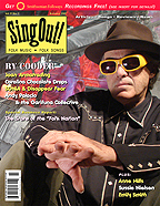 Sing Out! V.51#3: Ry Cooder, Joan Armatrading, Carolina Chocolate Drops, SONiA and Disappear Fear, Andy Palacio and the Garifuna Collective, Sussie Nielsen, Anne Hills, Emily Smith, plus a Special Report on the State of Folk Music
