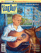 Sing Out! V.52#4: Billy Edd Wheeler, The Tannahill Weavers, Nimrod Workman, Red Molly, Miroslav and Gordana Evacic, & Mette Kathrine