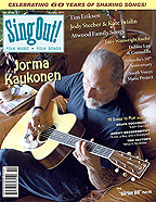Sing Out! V.54#2: Jorma Kaukonen, Jody Stecher & Kate Brislin, Tim Ericksen, Debbie Lan & Grenadilla, Atwood Family Songs, Arhoolie's 50th Anniversary, and Lucy Wainwright Roche