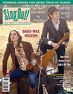 Sing Out! V.54#3: David Wax Museum, Walt Koken & Clare Milliner, Roy Zimmerman, Darol Anger, Muzsikás, Faun Fables, Elaphant Revival, Cath & Phil Tyler
