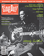 Sing Out! V.55#1: Woody Guthrie, Young Trad Brits, Cajun Country Revival, Special Consensus, Andy Cohen